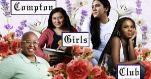 Compton Girls Club schools L.A. teens on business and life